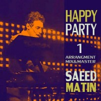 Saeed-Matin-Happy-Party