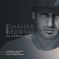 Shahab Mozaffari – Az Vagti Rafti (New Version)