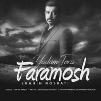Shahin-Nosrati-Yadam-Toro-Faramosh