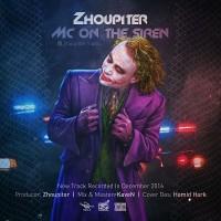 Zhoupiter-Mc-On-The-Siren