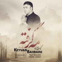 Keyvan-Bahraini-Meh-Gerefteh