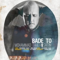 Mohamad-Taher-Bade-To-Ft-Satin