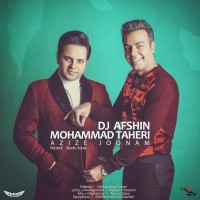 Mohammad-Taheri-Azize-Joonam-Ft-DJ-Afshin