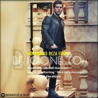 Mohammadreza-Ebadi-Be-Joone-To