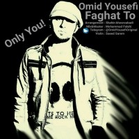 Omid-Yousefi-Faghat-To