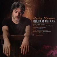 Pasha-Karimi-Mikham-Chikar