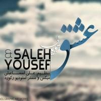 Saleh-Yousef-Eshghe-Royaei