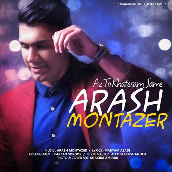 Arash Montazer - Az To Khateram Jame