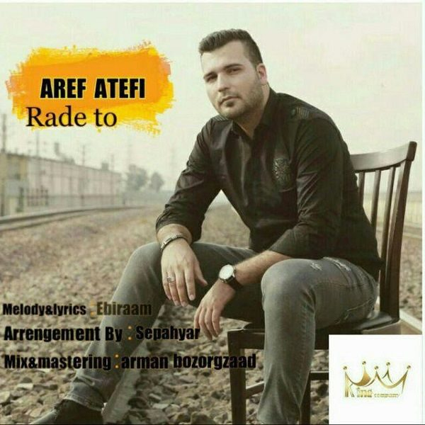 Aref Atefi - Rade To