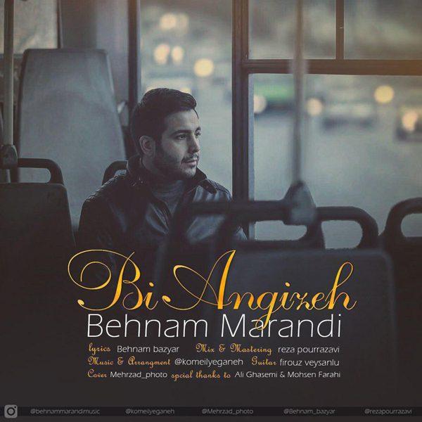 Behnam Marandi - Bi Angizeh