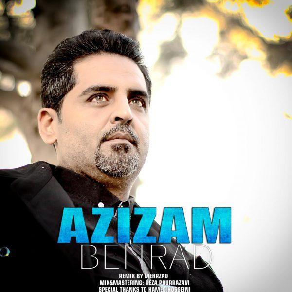 Behrad - Azizam