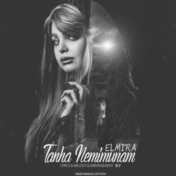 Elmira - Tanha Nemimunam
