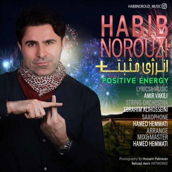 Habib Norouzi - Positive Energy