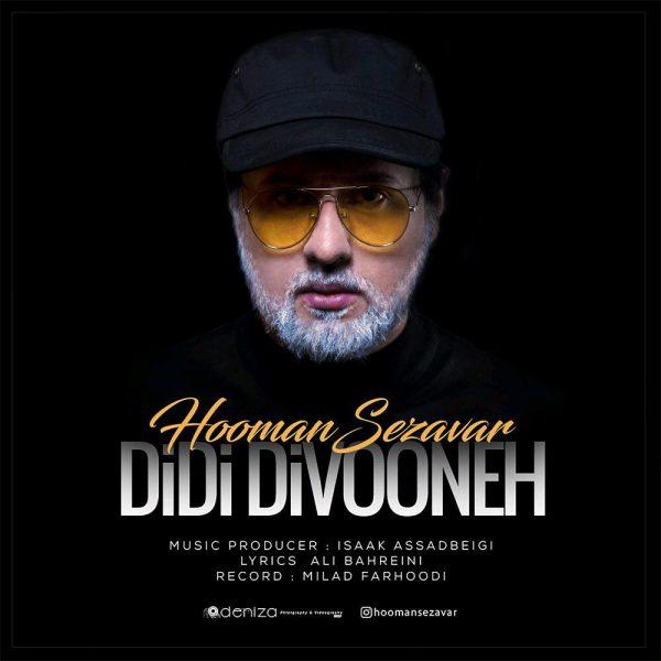 Hooman Sezavar - Didi Divoone