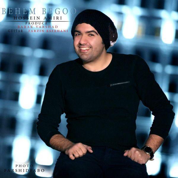 Hossein Amiri - Behem Begoo