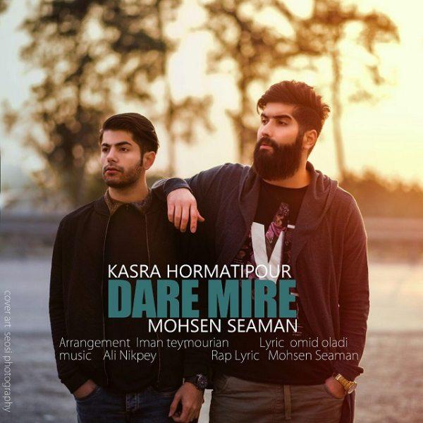 Kasra Hormatipour - Dare Mire (Ft Mohsen Seaman)