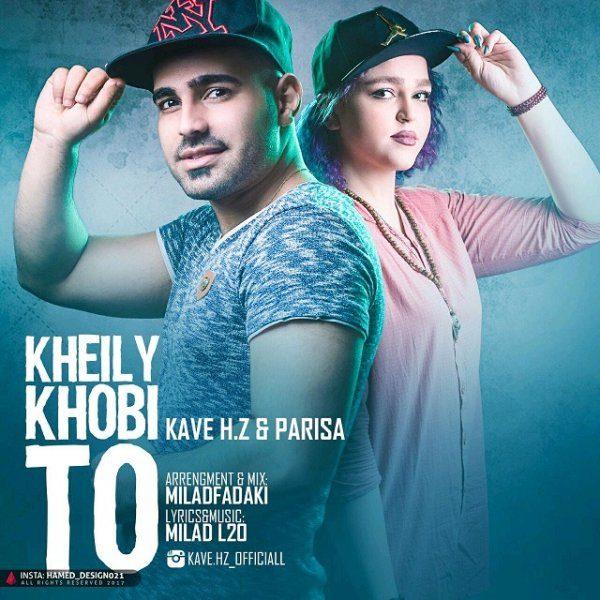 Kaveh H.Z & Parisa - Kheily Khobi