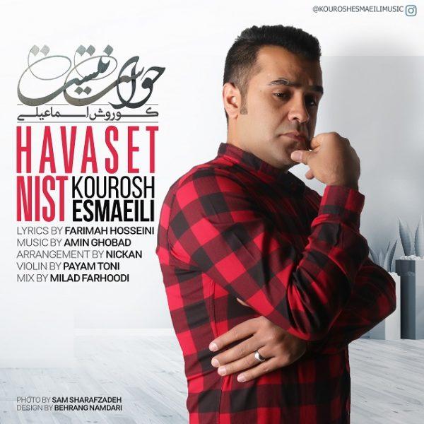 Kourosh Esmaeili - Havaset Nist