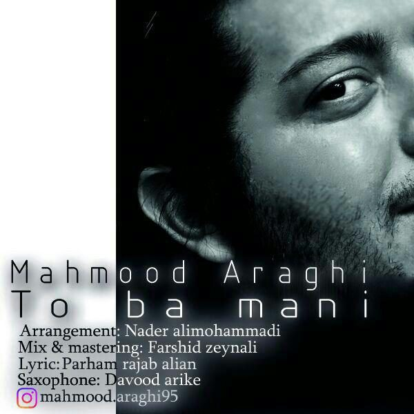 Mahmood Araghi - To Ba Mani