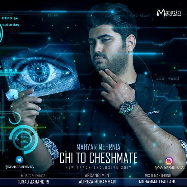 Mahyar Mehrnia - Chi Too Cheshmate