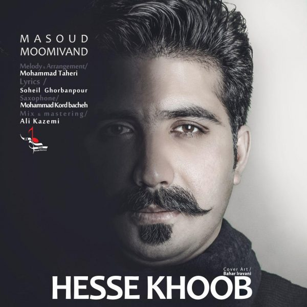 Masoud Moomivand - Hesse Khoob