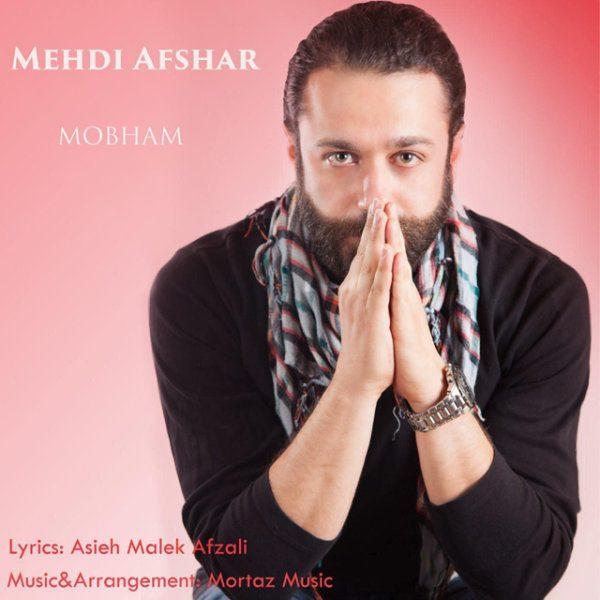 Mehdi Afshar - Mobham