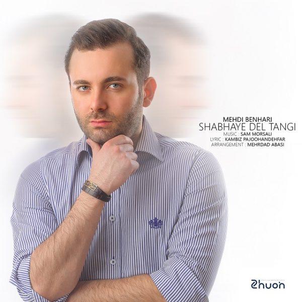 Mehdi Benhari - Shabhaye Del Tangi