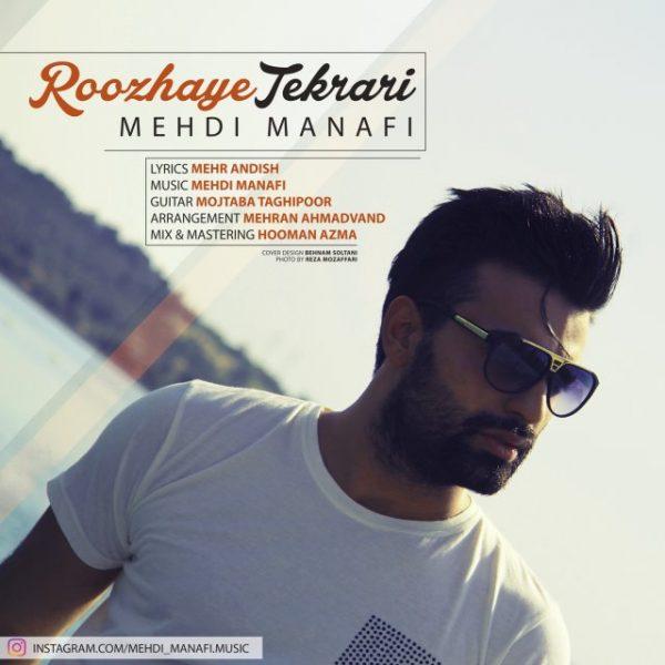 Mehdi Manafi - Roozhaye Tekrari