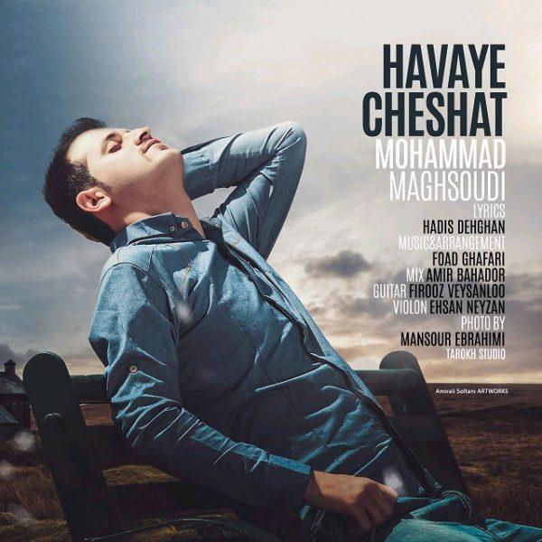 Mohammad Maghsoudi - Havaye Cheshat