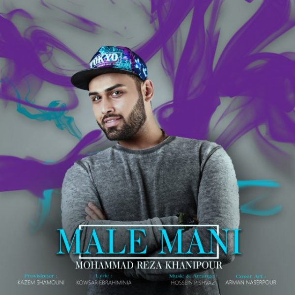 Mohammad Reza Khanipour - Male Mani