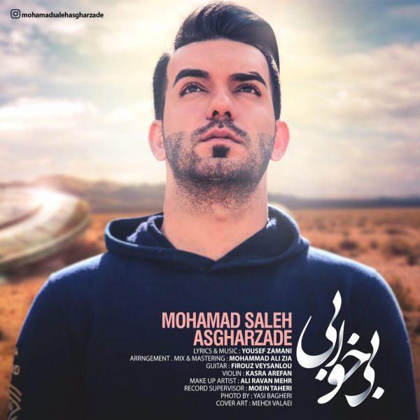 Mohammad Saleh Asgharzadeh - Bi Khabi
