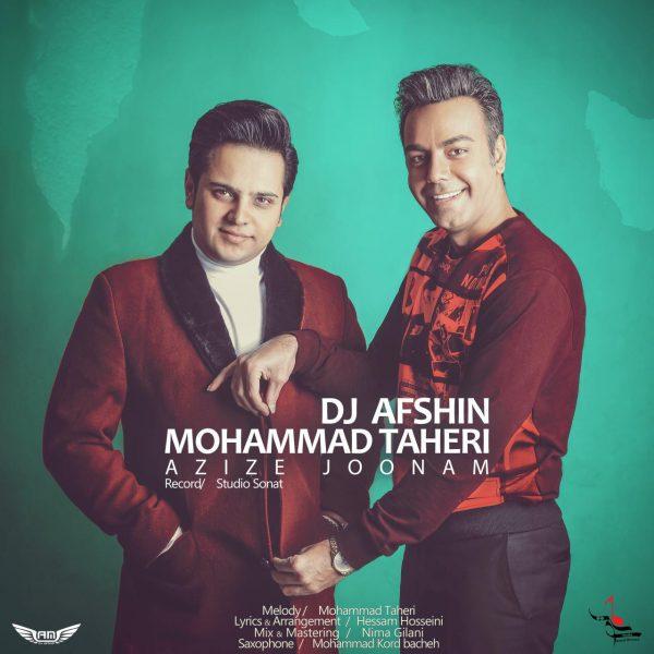 Mohammad Taheri - Azize Joonam (Ft. DJ Afshin)