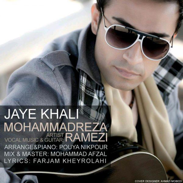 Mohammadreza Ramezi - Jaye Khali