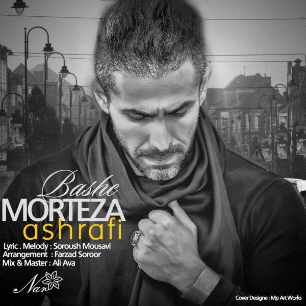 Morteza Ashrafi - Bashe