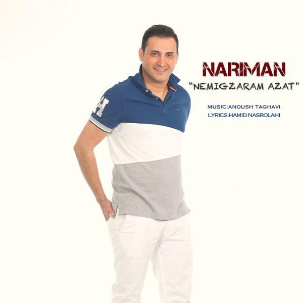 Nariman - Nemigzaram Azat