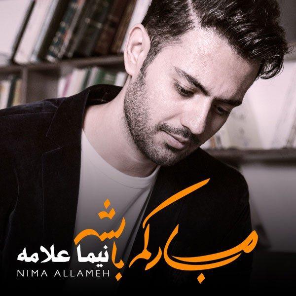 Nima Allameh - Bia Kenaram Bash