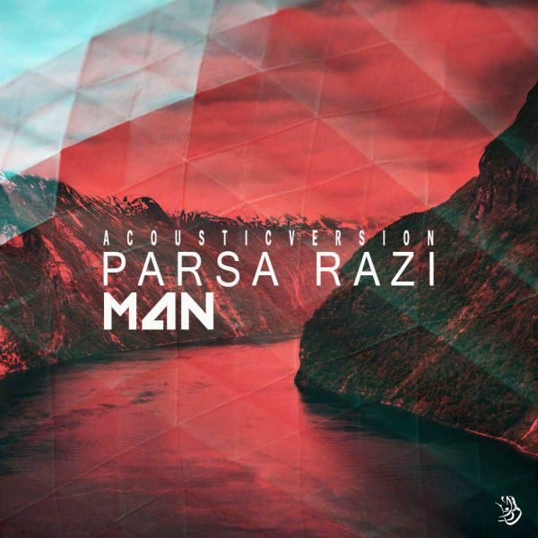 Parsa Razi - Man (Acoustic Version)