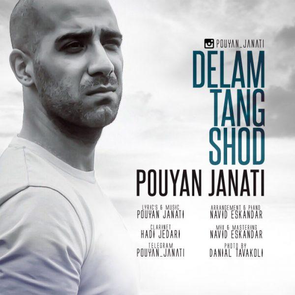 Pouyan Janati - Delam Tang Shod