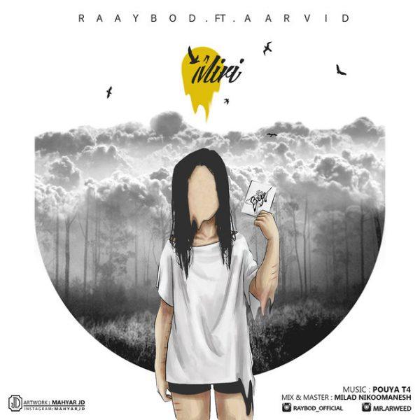 Raaybod - Miri (Ft. Aarvid)