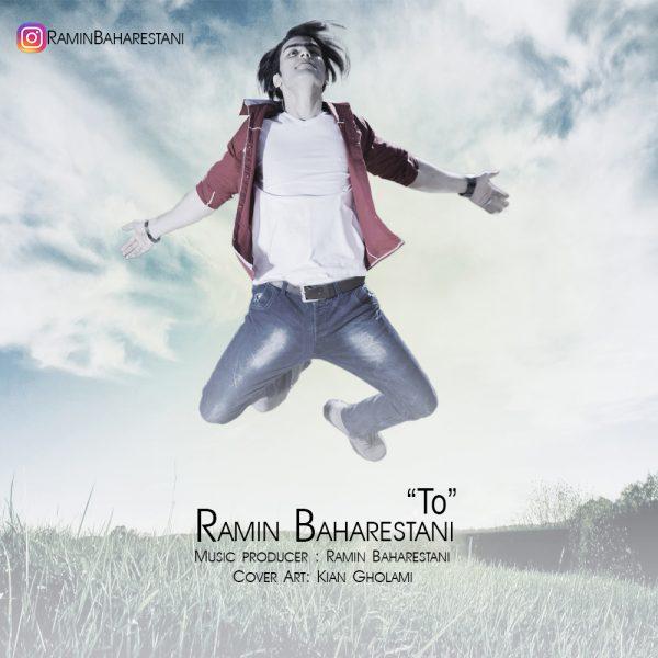 Ramin Baharestani - To