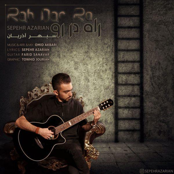 Sepehr Azarian - Rah Dar Ro