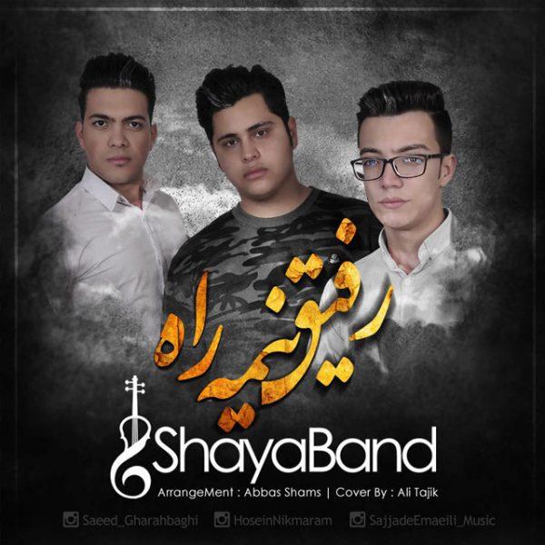 Shaya Band - Rafighe Nime Rah