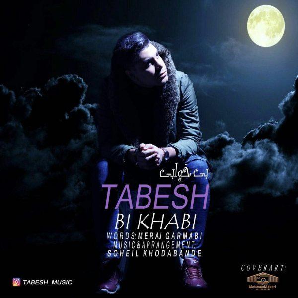 Tabesh - Bi Khabi