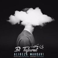 Alireza Mahdavi – Bi Tafavoot