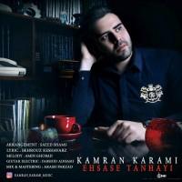 Kamran Karami – Ehsase Tanhayi