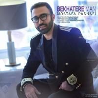 Mostafa Pashaei – Be Khatere Man