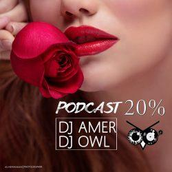 DJ Owl & DJ Amer – Podcast 20