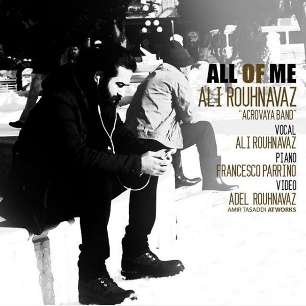 Ali Rouhnavaz - All Of Me