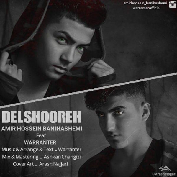 Amir Hossein Banihashemi - Delshoureh (Ft. Warranter)