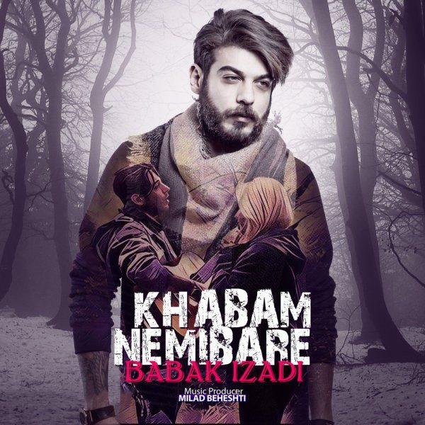Babak Izadi - Khabam Nemibare
